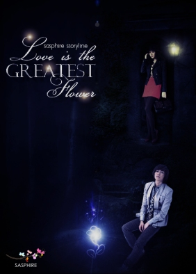 Love is the Greatest Flower - Fantasy