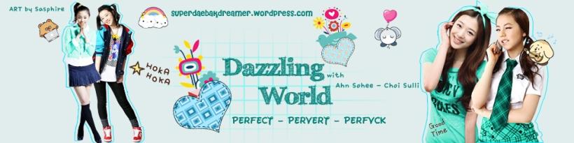 dazzling world - 1