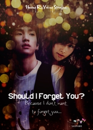 Should i Forget You